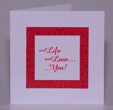 One Life, One Love Card