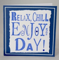 Relax And Chill Birthday Card
